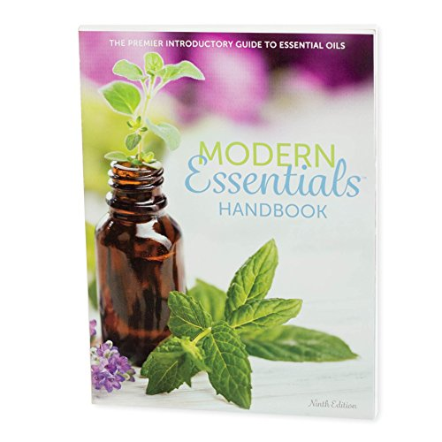 Modern Essentials Handbook: The premier introductory guide to essential oils - 9th edition