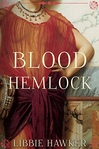 Blood Hemlock: A Novel of Egypt's Fall: White Lotus, Book 3 ()