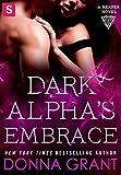 Dark Alpha's Embrace: A Reaper Novel (Reapers Book 2)