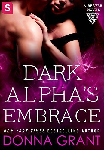Dark Alpha's Embrace: A Reaper Novel (Reapers Book -