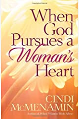 When God Pursues a Woman's Heart Kindle Edition