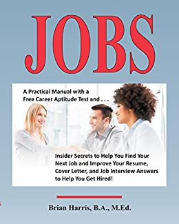 Amazon.com: Jobs: A Practical Manual with a Free Career ...