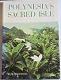 Polynesia's Sacred Isle, Edward Dodd, 0396072275