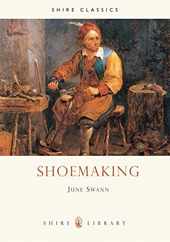 Shoemaking (Shire Library) by June Swann (2008-03-04)