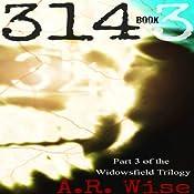 314, Book 3 | A. R. Wise