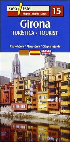 Amazon.com: GIRONA (MAPA + GUIA) (9788496688384): VV.AA.: Books