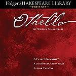 Othello: Fully Dramatized Audio Edition | William Shakespeare