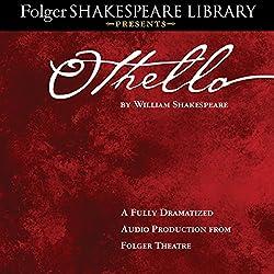 Othello: Fully Dramatized Audio Edition