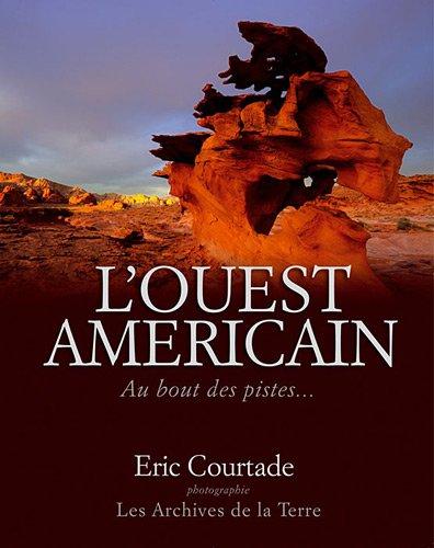 L'ouest américain, au bout des pistes