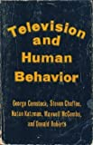 img - for Television And Human Behavior by Steven Chafee, Natan Katzman, Maxwell McCombs and Donald Roberts George Comstock (1978-08-01) book / textbook / text book