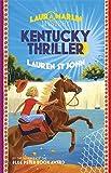 Kentucky Thriller: Book 3 (Laura Marlin Mysteries)