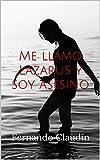 Me llamo Lazarus y soy asesino (Spanish Edition)