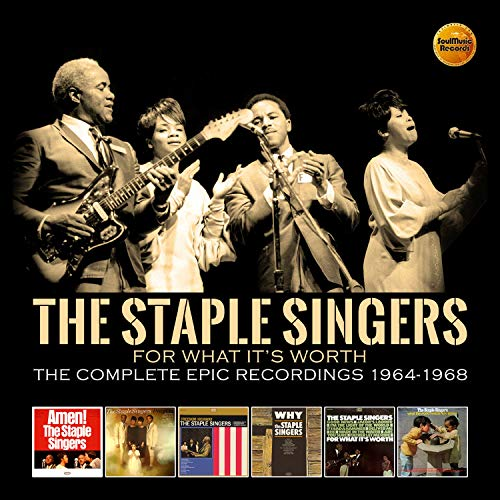 For What It's Worth: Complete Epic Recordings 1964-1968 (The Best Of The Staple Singers)