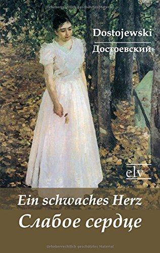 Read Online Ein Schwaches Herz (German Edition) pdf