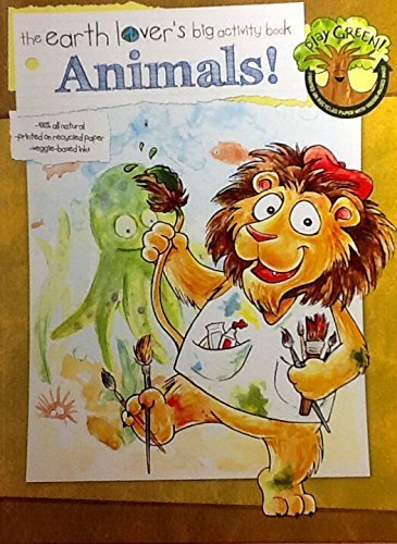 Animals! ~ The Earth Lover's Big Activity Book ~ Play Green! Creative Teaching Materials by PBS