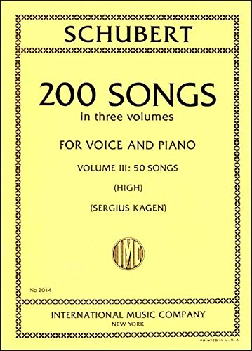 (200 Songs in Three Volumes for Voice and Piano: Volume III, 50 Songs (High))