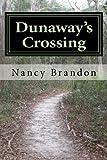 Dunaway's Crossing, Nancy Brandon, 0985355808