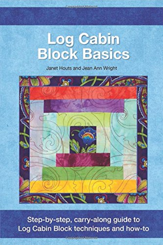 Log Cabin Block Basics (Log Cabin Star Quilt)