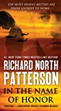 In the Name of Honor, Richard North Patterson, 0312946406