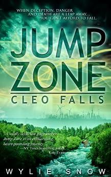 Jump Zone: Cleo Falls by [Snow, Wylie]