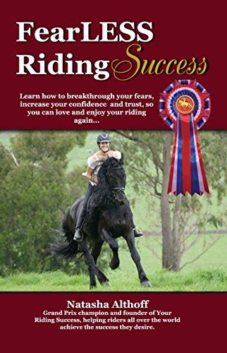 FearLESS Riding Success (Your Riding Success Book 1)