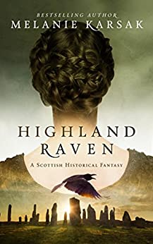 Highland Raven (The Celtic Blood Series Book 1) by [Karsak, Melanie]