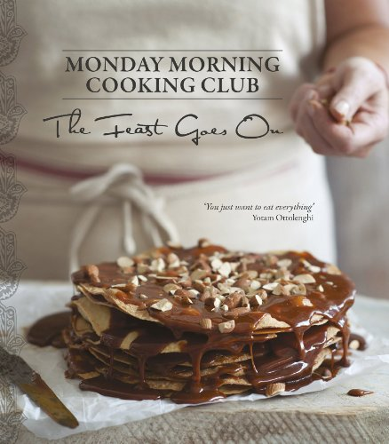 The Feast Goes On by Monday Morning Cooking Club