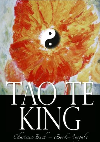 Tao Te King (Illustriert) (German Edition)