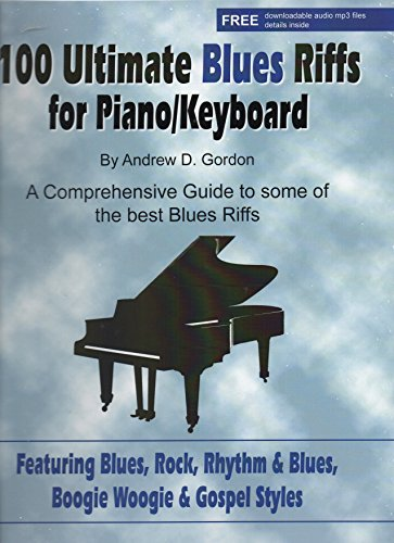 (100 Ultimate Blues Riffs for Piano/Keyboards)