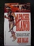 Apache Blanco, Jack Ballas, 0515114529