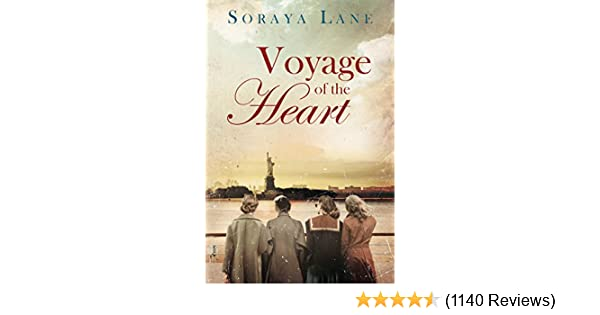 Voyage Of The Heart Kindle Edition By Soraya M Lane Literature