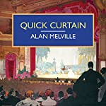 Quick Curtain | Alan Melville