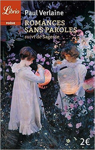 Livres gratuits Romances sans paroles : Suivi de Sagesse pdf, epub ebook