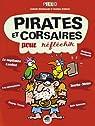 Pirates et corsaires - pour réfléchir par Wlodarczyk
