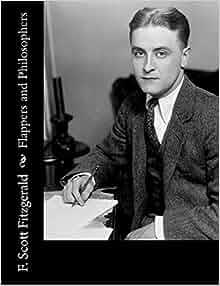 F Scott Fitzgerald Books Amazon.com: Flappers a...
