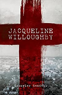 Jacqueline Willoughby by Schuyler   Randall ebook deal