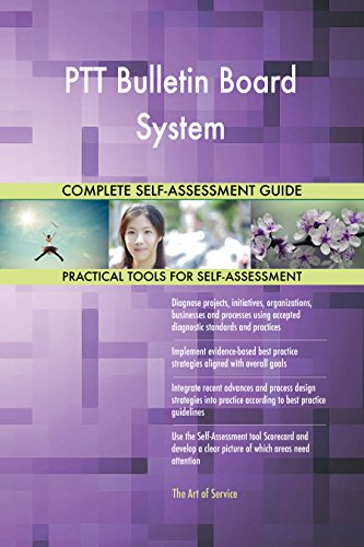 PTT Bulletin Board System Toolkit: best-practice templates, step-by-step work plans and maturity diagnostics