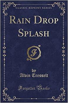 Book Rain Drop Splash (Classic Reprint)