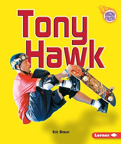 Tony Hawk (Amazing Athletes)