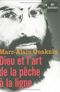 Dieu et l'art de la pêche à la ligne par Marc-Alain Ouaknin