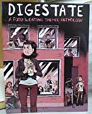 Digestate : A Food and Eating Themed Anthology, , 0982659512