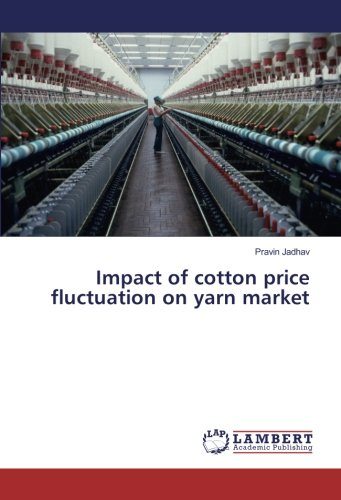 Impact of cotton price fluctuation on yarn market PDF