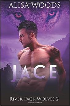 Jace (River Pack Wolves 2)