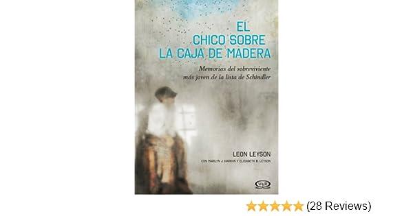 Amazon.com: El chico sobre la caja de madera (Spanish Edition) eBook: Leon Leyson, V&R: Kindle Store