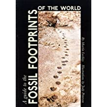 A Guide to the Fossil Footprints of the World