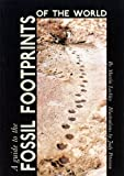 img - for A Guide to the Fossil Footprints of the World book / textbook / text book