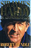 img - for Sir James Hardy: An adventurous life book / textbook / text book