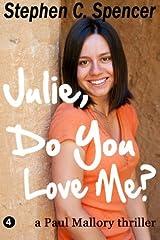Julie, Do You Love Me? Paperback