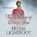 The Duchess of Drury Lane | Freda Lightfoot