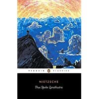 Thus Spoke Zarathustra: A Book for Everyone and No One